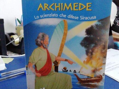 V. Conti, Archimede lo scienziato che difese Siracusa