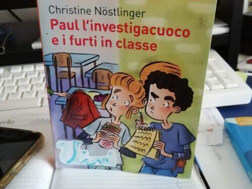C. Nostlinger, Paul l'investigacuoco e i furti in classe